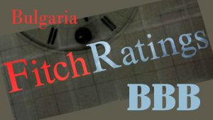 Fitch about Bulgaria BBB